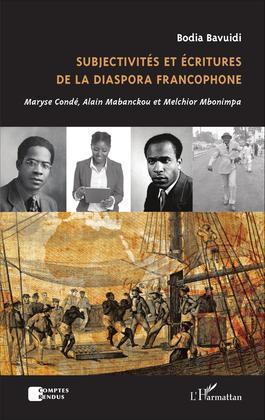 Subjectivités et écritures de la diaspora francophone