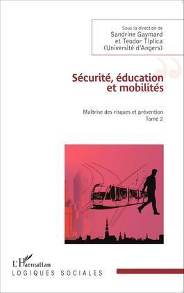 Sécurité, éducation et mobilités