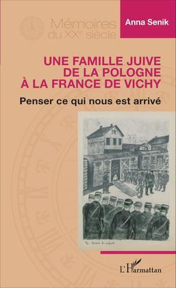 Famille juive de la Pologne à la France de Vichy