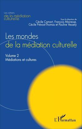 Les mondes de la médiation culturelle