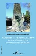 Mémoires et représentations de la déportation dans l'Europe contemporaine