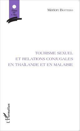 Tourisme sexuel et relations conjugales en Thaïlande et en Malaisie