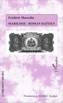 Marilisse : roman haïtien