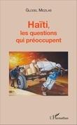 Haïti, les questions qui préoccupent