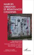 Marges urbaines et résistances citadines