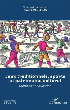 Jeux traditionnels, sports et patrimoine culturel