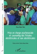 Prise en charge psychosociale et <em>counseling</em> des fistules obstétricales et non obstétricales