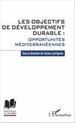 Les objectifs de développement durable : opportunités méditerranéennes