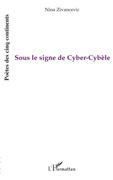 Sous le signe de cyber-cybèle