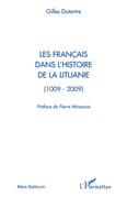 Les français dans l'histoire de la lituanie - (1009-2009)