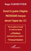 Durant la guerre d'algérie, protestants