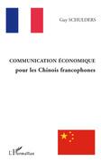 Communication économique pour les chinois francophones