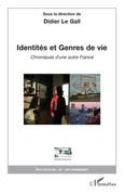 Identités et genres de vie - chroniques d'une autre france