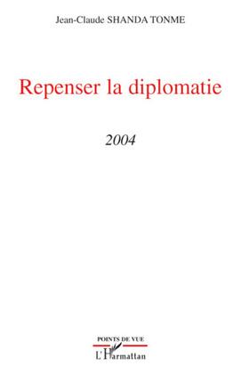 Repenser la diplomatie - 2004