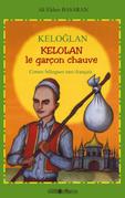 Keloglan - Kelolan le garçon chauve