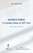 Dupont-white, un classique critique au xixe siÈcle