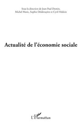 Actualite de l'economie sociale - xxviiie journées de l'asso