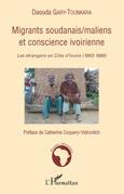 Migrants soudanais/maliens et conscience ivoirienne - les ét
