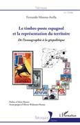 Le timbre-poste espagnol et la représentation du territoire