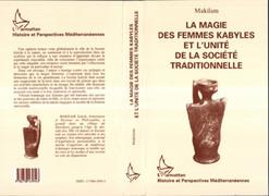 La magie des femmes kabyles et l'unité de la société traditionnelle