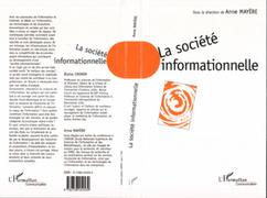 LA SOCIETE INFORMATIONNELLE : ENJEUX SOCIAUX ET APPROCHES ECONOMIQUES