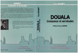 Douala, croissance et servitude