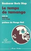Le temps de Tamango