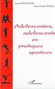 ADOLESCENTES, ADOLESCENTS EN PRATIQUES SPORTIVES