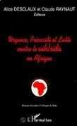 Urgence, précarité et lutte contre le VIH/SIDA en Afrique