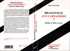 BRAZZAVILLE AUX CARNASSIERS ?