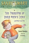 The Treasure of Dead Man's Lane and Other Case Files