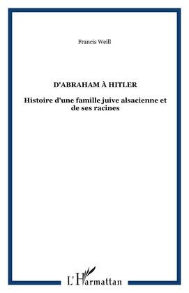 D'Abraham à Hitler