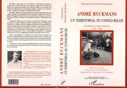 André Ryckmans, un territorial du Congo belge