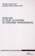 Schelling et l'élan du systèmede l'idéa
