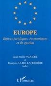 Europe. enjeux juridiques économiques et