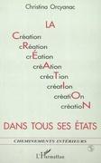 LA CRÉATION DANS TOUS SES ÉTATS