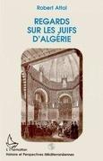 Regards sur les Juifs d'Algérie