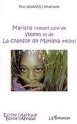 Mariana suivi de yolena et de la chanson de mariana