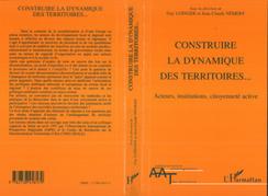 CONSTRUIRE LA DYNAMIQUE DES TERRITOIRES...