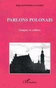 Parlons polonais: langue et culture