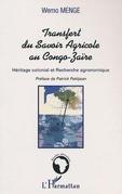 LE TRANSFERT DU SAVOIR AGRICOLE AU CONGO-ZA??RE