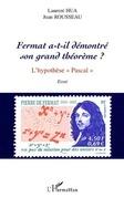 Fermat a-t-il démontre son grand théorèm