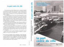 Le port, cadre, ville