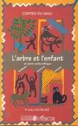 L'arbre et l'enfant et autre conte trilingue (Contes du Mali)