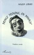 Prince Trouduc en panach