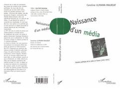 NAISSANCE D'UN MEDIA