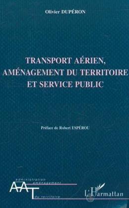 TRANSPORT AÉRIEN AMENAGEMENT DU TERRITOIRE ET SERVICE PUBLIC