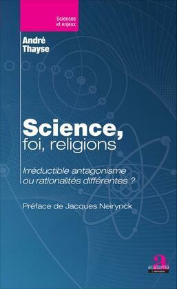 Science, foi, religions.