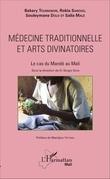 Médecine traditionnelle et arts divinatoires