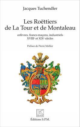 Les Roëttiers de La Tour et de Montaleau